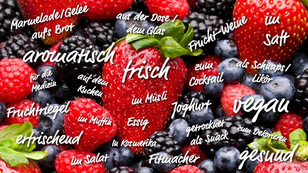 Vielfältige Verwendung von Früchten